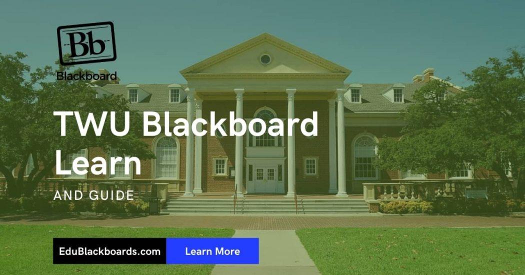 TWU Blackboard Learn & Login Guide