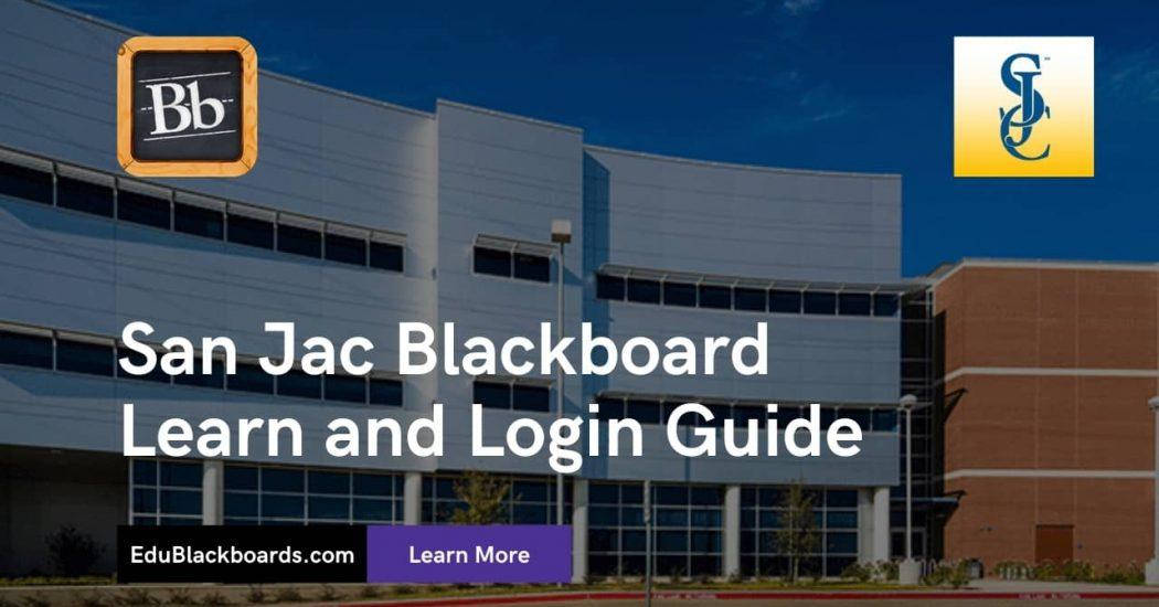 San Jac Blackboard Learn & Login Guide